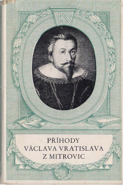 Jiří Daňhelka - Příhody Václava Vratislava z Mitrovic