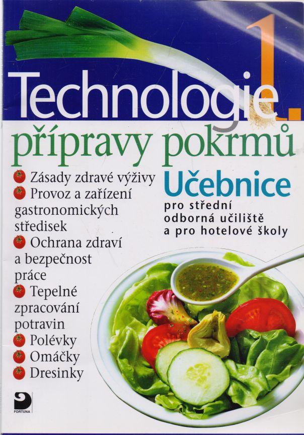 Hana Sedláčková, Pavel Otoupal - Technologie přípravy pokrmů 1