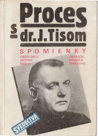 Anton Rašla, Ernest Žabkay - Proces s dr. J. Tisom