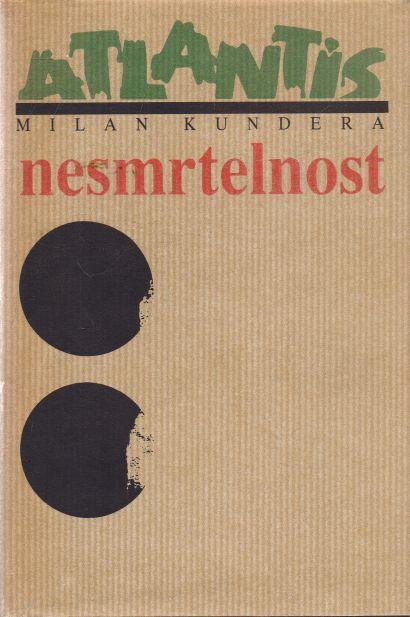 Milan Kundera - Nesmrtelnost