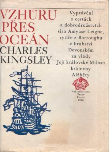 Charles Kingsley - Vzhůru přes oceán