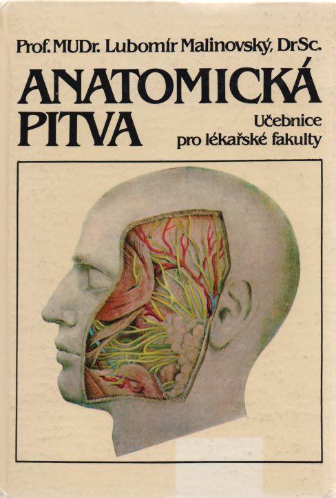 Lubomír Malinovský - Anatomická pitva