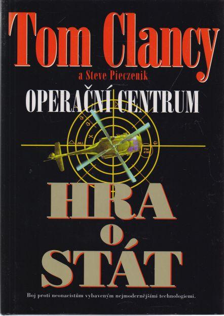 Tom Clancy, Steve Pieczenik - Operační centrum. Hra o stát.