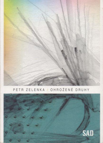 Petr Zelenka - Ohrožené druhy