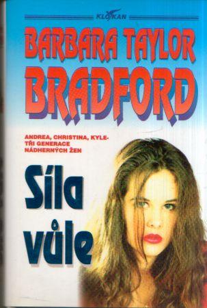 Barbara Taylor Bradford - Síla vůle