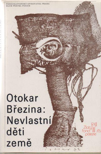 Otokar Březina - Nevlastní děti země