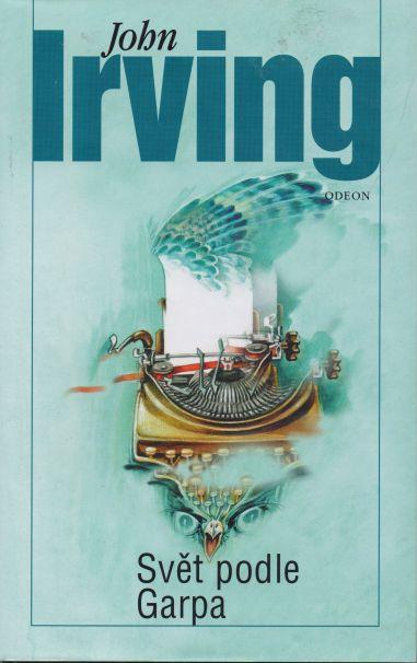 John Irving - Svět podle Garpa