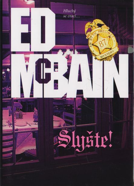 Ed McBain - Slyšte!
