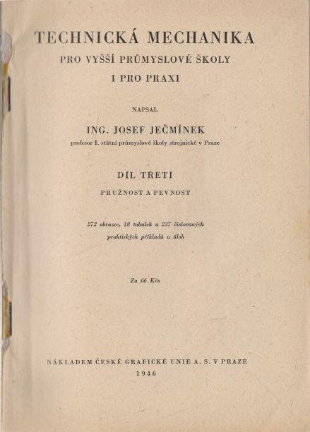 Josef Ječmínek - Technická mechanika - pružnost a pevnost III.
