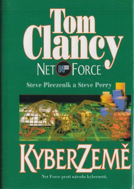 Tom Clancy, Steve Pieczenik, Steve Perry. - Net Force. Kyber Země