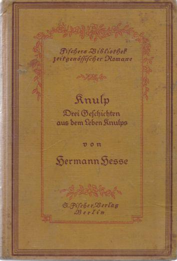 Hermann Hesse - Knulp. Drei Geschichten aus dem Leben Knulps.