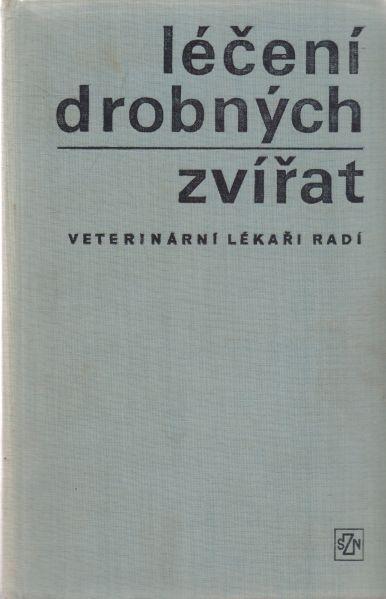 Antonín Černošek a kol. - Léčení drobných zvířat