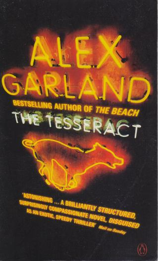 Alex Garland - The Tesseract