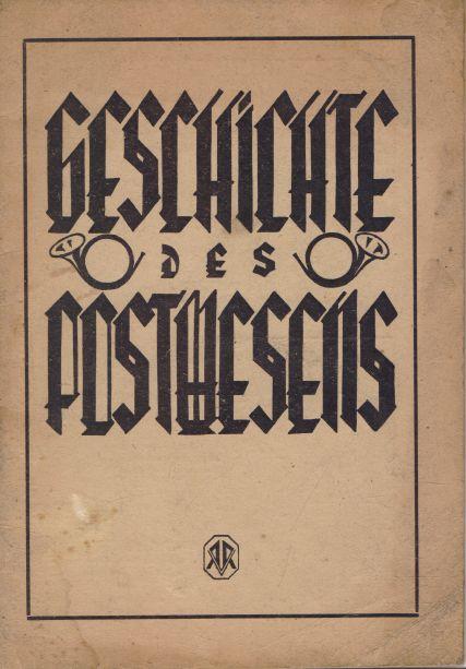 Rudolf Rauscher - Geschichte des Postwesens
