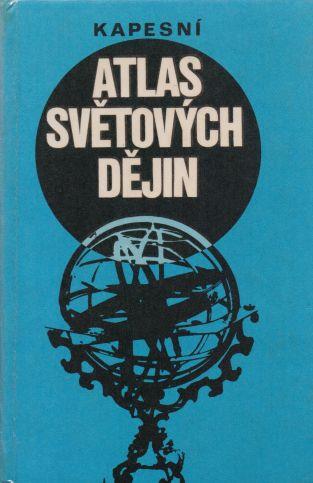Petr Cafourek a kol. - Kapesní atlas světových dějin 1+2