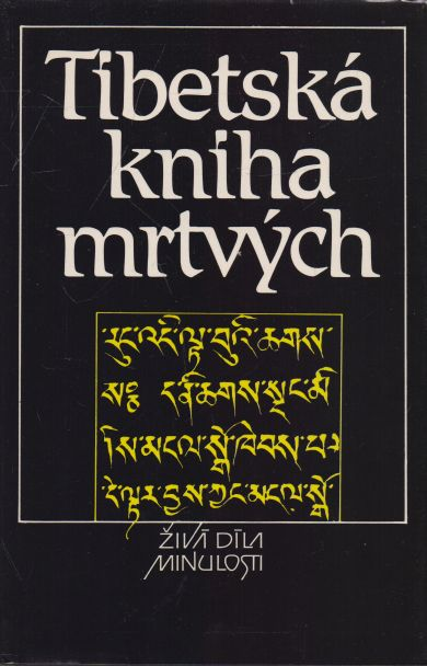 Bardo Thödol - Tibetská kniha mrtvých