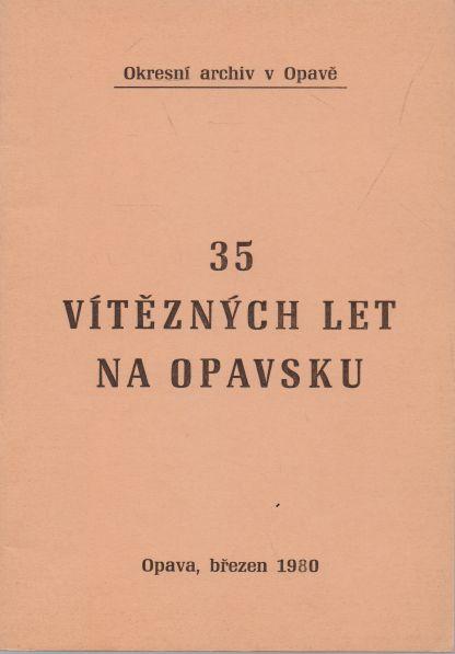 - 35 vítězných let na Opavsku