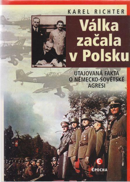Karel Richter - Válka začala v Polsku