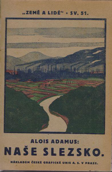 Alois Adamus - Naše Slezsko