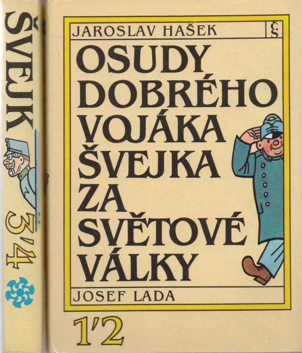 Jaroslav Hašek - Osudy dobrého vojáka Švejka za světové války 1-4