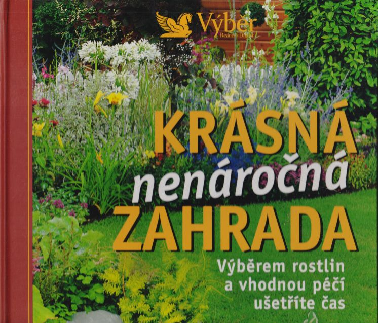 kolektiv autorů - Krásná nenáročná zahrada