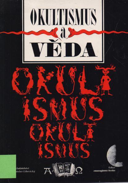 kolektiv autorů - Okultismus a věda