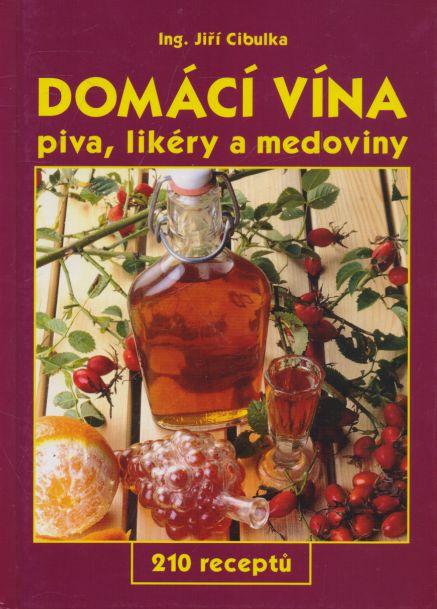 Jiří Cibulka - Domácí vína, piva, likéry a medoviny