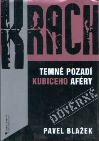 Pavel Blažek - Krach