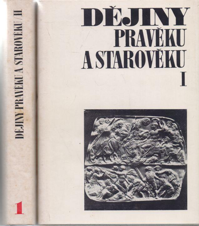 Jan Pečírka a kol. - Dějiny pravěku a starověku I+II