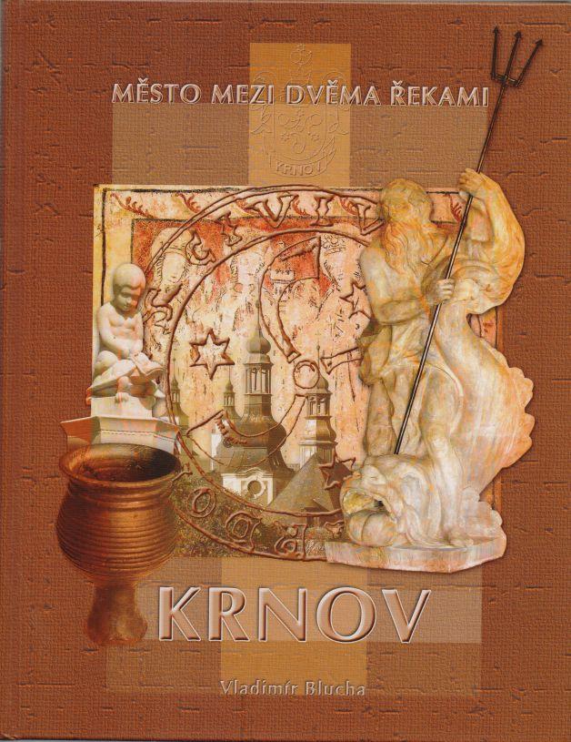 Vladimír Blucha - Krnov - město mezi dvěma řekami