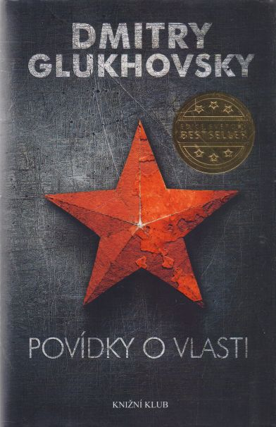 Dmitry Glukhovsky - Povídky o vlasti
