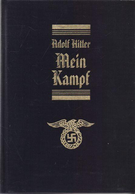 Adolf Hitler - Mein Kampf. Můj boj.
