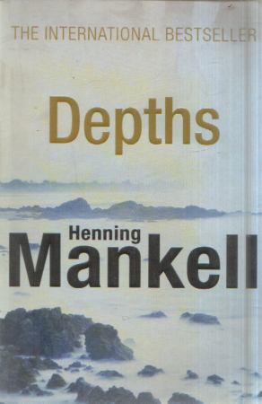 Henning Mankell - Depths