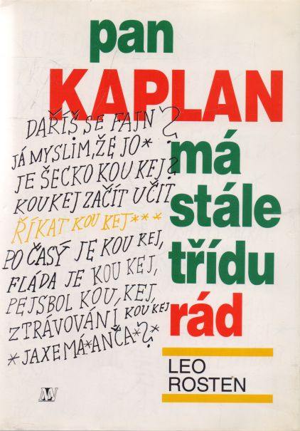 Leo Rosten - Pan Kaplan má stále třídu rád