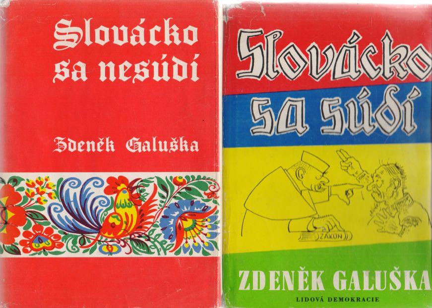 Zdeněk Galuška - Slovácko sa súdí. Slovácko sa nesúdí.
