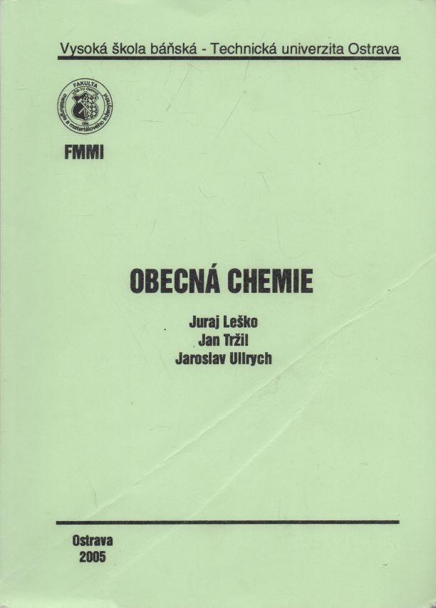 Juraj Leško, Jan Tržil, Jaroslav Ullrych - Obecná chemie