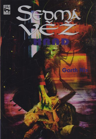 Garth Nix - Sedmá věž. Hrad.