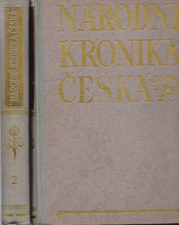 Fr. Roubík - Národní kronika česká 1+2