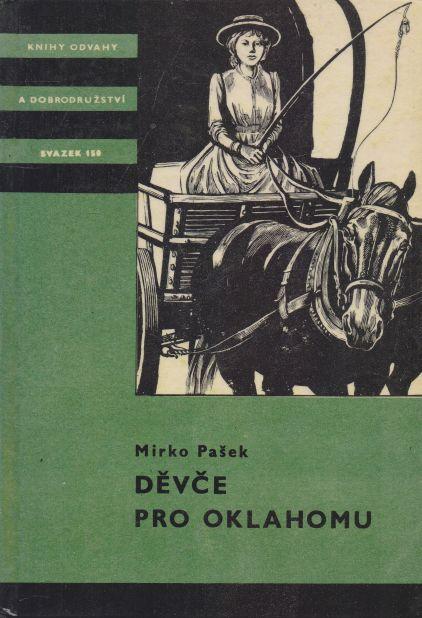 Mirko Pašek - Děvče pro Oklahomu