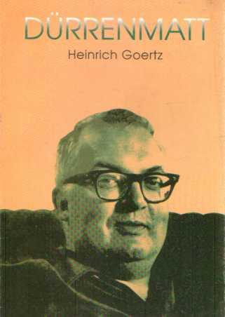 Heinrich Goertz - Durrenmatt