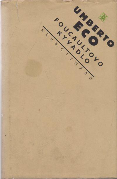 Umberto Eco - Foucaultovo kyvadlo