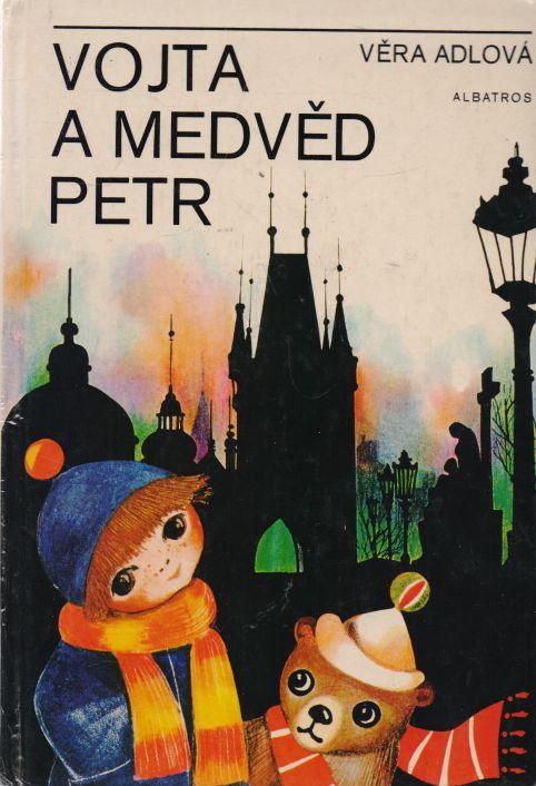 Věra Adlová - Vojta a medvěd Petr
