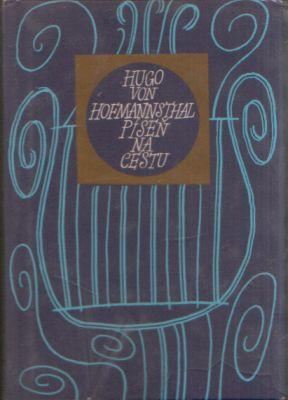 Hugo von Hofmannsthal - Píseň na cestu