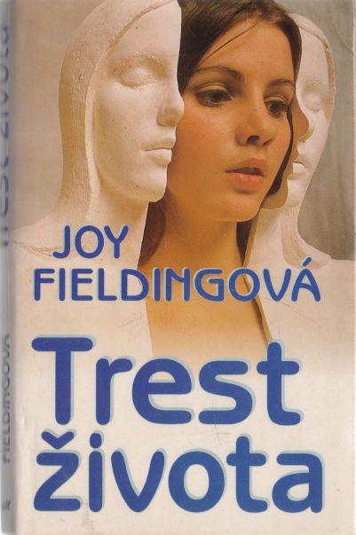 Joy Fieldingová - Trest života