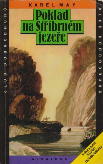 Karel May - Poklad na Stříbrném jezeře