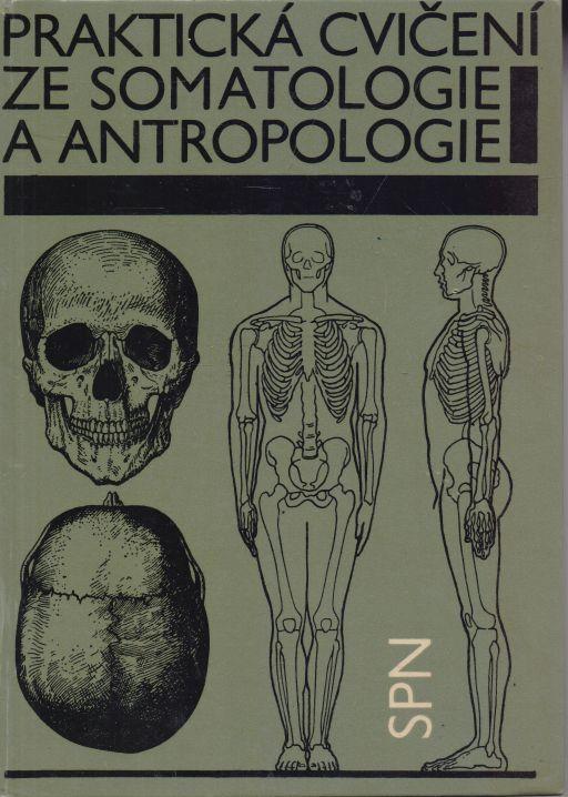 Jaroslav Suchý, Jitka Machová - Praktická cvičení ze somatologie a antropologie