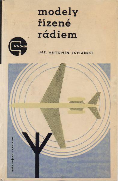 Antonín Schubert - Modely řízené rádiem
