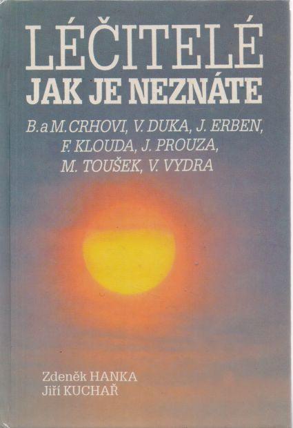 Zdeněk Hanka, Jiří Kuchař - Léčitelé jak je neznáte