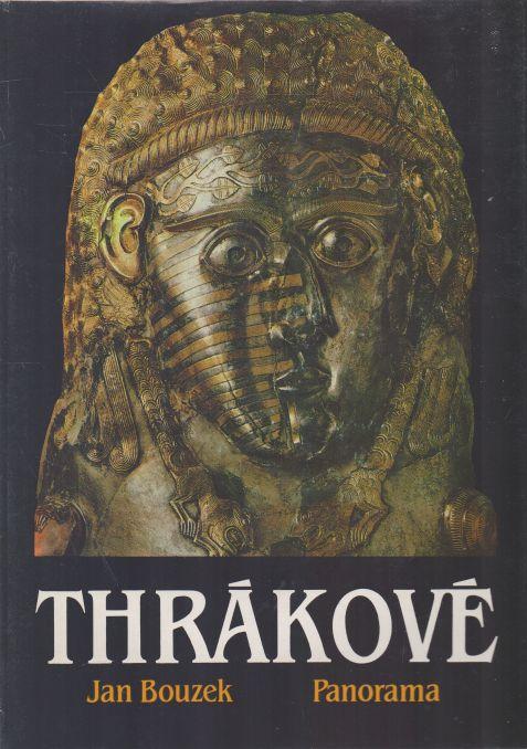 Jan Bouzek - Thrákové