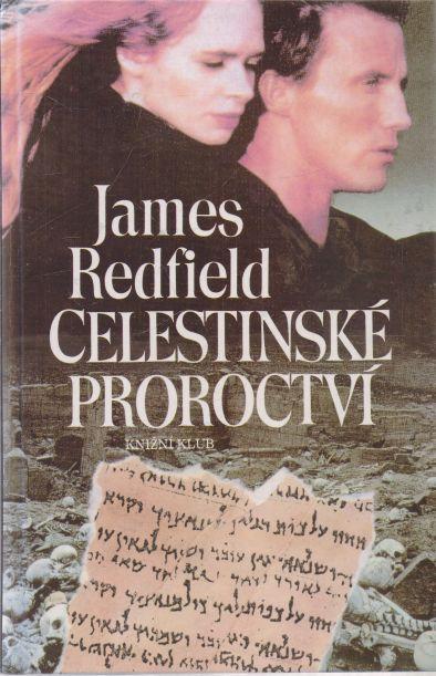 James Redfield - Celestinské proroctví